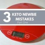 New to Keto Mistakes