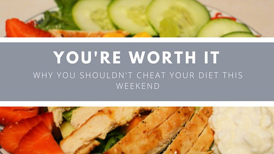Why You Shouldn't Cheat Your Diet This Weekend