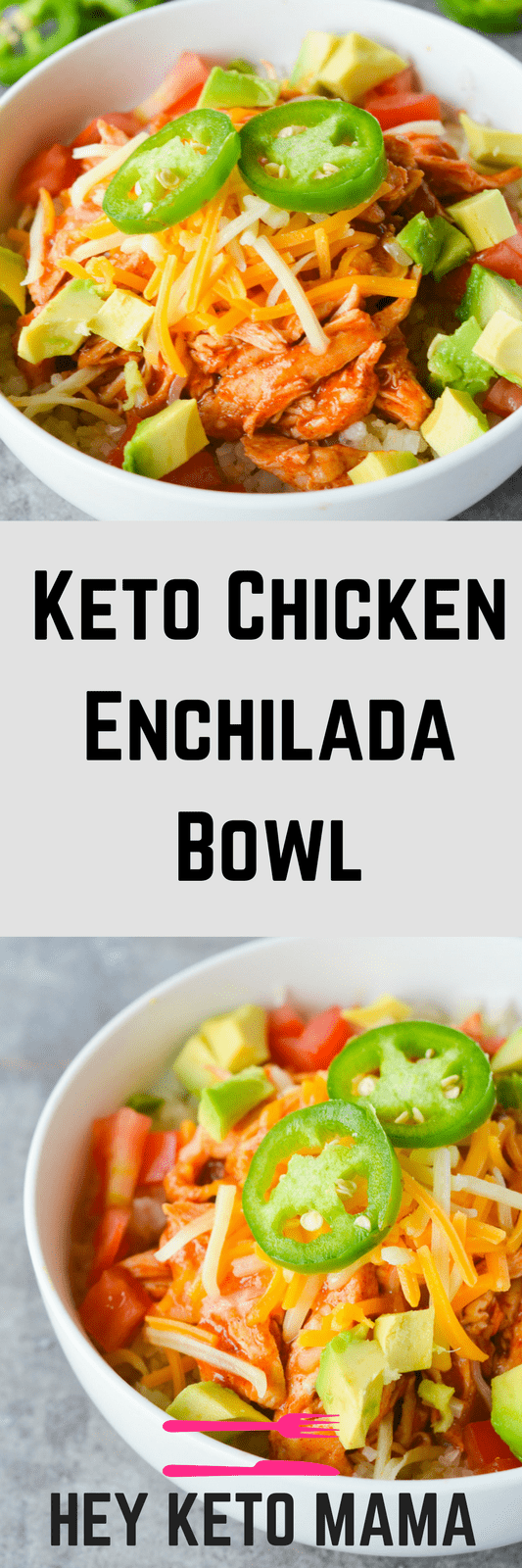 Keto chicken enchilada bowl hey keto mama this keto chicken enchilada bowl is a low carb twist on a mexican favorite its forumfinder Choice Image